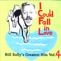 Bill Solly I Could Fall In Love CD